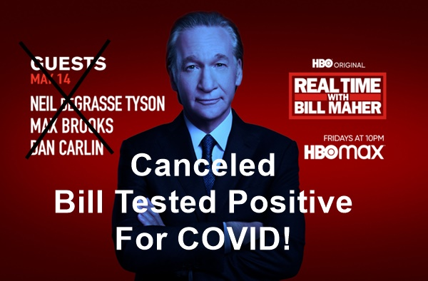 Bill Maher Vaccinated; Then Tests Positive For COVID-19